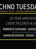 Techno Tuesday Amsterdam presents: 10 Year Anniversary Loose Records & Unrilis