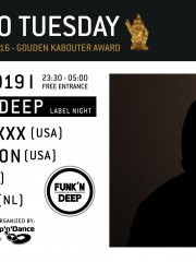 Techno Tuesday – Funk'n Deep Records Label Night (USA)