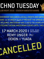 *CANCELLED* Techno Tuesday 11 Years – Remy Unger (NL)